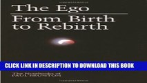 [PDF] The Ego: from Birth to Rebirth (The Notebooks of Paul Brunton V006) (Volume 6) Popular