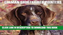 [PDF] Just German Shorthaired Pointers 2012 Calendar (Just (Willow Creek)) Full Online