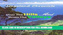 Nagaland Chronicle - Over the Hills and Down the Valleys