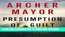 [DOWNLOAD] PDF BOOK Presumption of Guilt: A Joe Gunther Novel (Joe Gunther Series) New