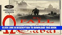 [DOWNLOAD] PDF BOOK The Fall of the House of Cabal: A Novel (Johannes Cabal Novels) Collection