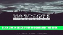 PDF] Hardcore Self Help: F**k Depression (Volume 2) Full