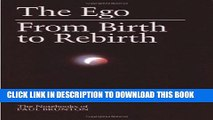 [PDF] The Ego: from Birth to Rebirth (The Notebooks of Paul Brunton V006) (Volume 6) Popular Online