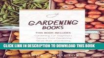 [PDF] Gardening Books - 4 Manuscripts -  Square Foot Gardening Guide,  Gardening A Beginners