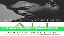[Read PDF] Approaching Ali: A Reclamation in Three Acts Ebook Online