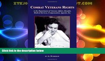 Big Deals  Combat Veterans Rights to the U.S Department Of Veterans  Affairs, Benefits, Medical