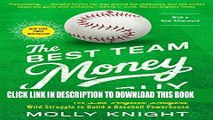 [Read PDF] The Best Team Money Can Buy: The Los Angeles Dodgers  Wild Struggle to Build a Baseball