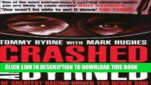 [PDF] Crashed and Byrned: The Greatest Racing Driver You Never Saw Popular Online