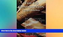 READ FULL  The US Constitution: A Pocket Reference w/Constitution, Bill of Rights, Amendments,