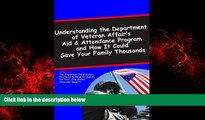 Free [PDF] Downlaod  Understanding the Department of Veterans Affairs Aid   Attendance Pension