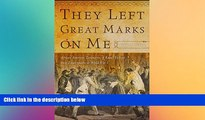 Must Have  They Left Great Marks on Me: African American Testimonies of Racial Violence from
