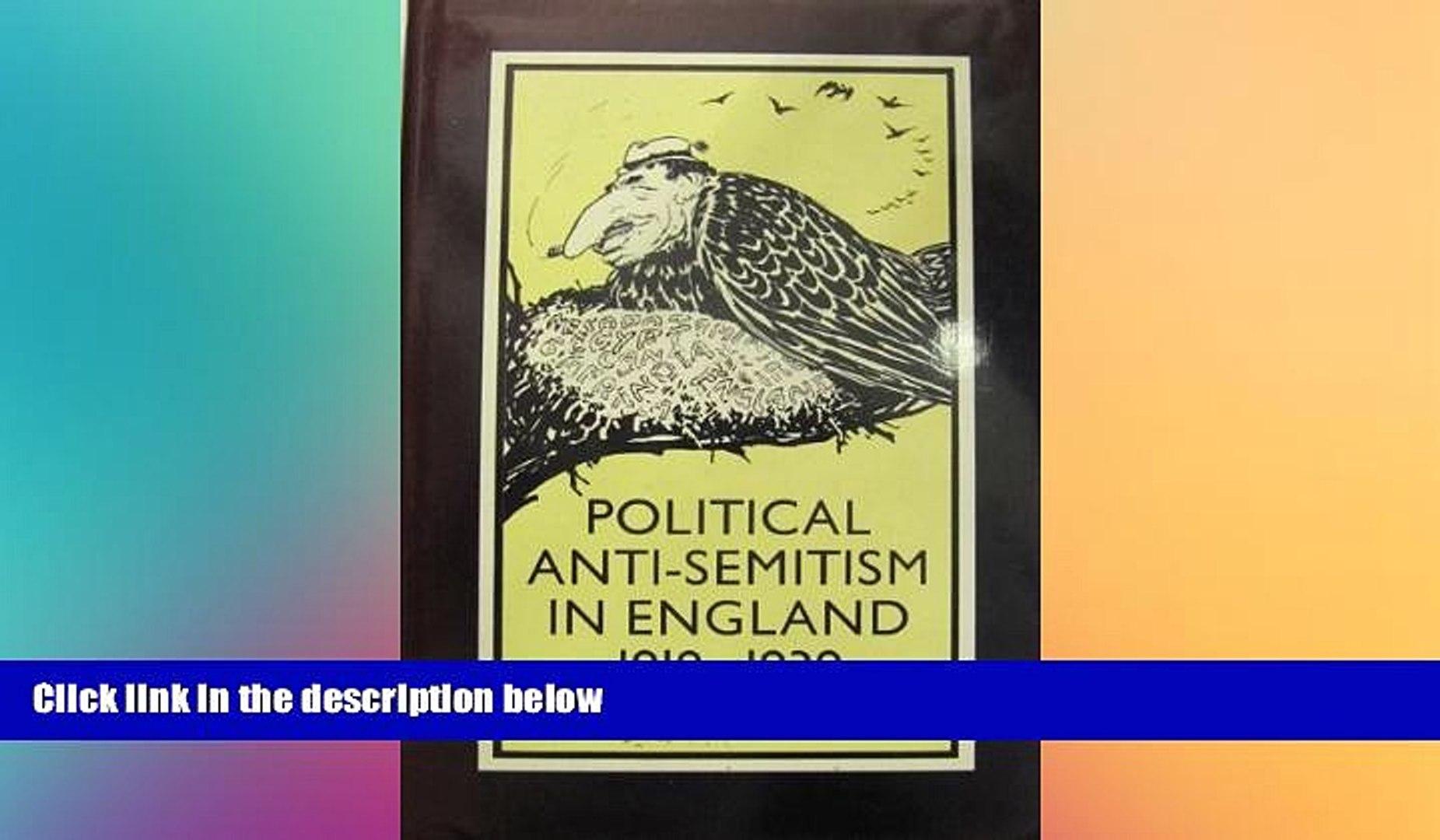 READ FULL  Political Anti-Semitism in England, 1918-39  Premium PDF Full Ebook