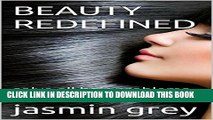 [EBOOK] DOWNLOAD BEAUTY REDEFINED: solve all hair problems at home GET NOW