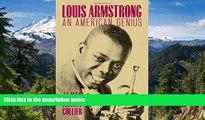 Full [PDF]  Louis Armstrong: An American Genius  READ Ebook Online Audiobook