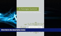 Books to Read  A Georgia Lawyer: His Observations and Public Service  Best Seller Books Most Wanted