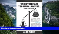 Deals in Books  When There Are Too Many Lawyers .... There Is No Justice  Premium Ebooks Full PDF