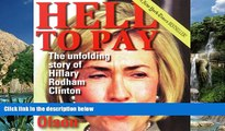 Books to Read  Hell to Pay: The Unfolding Story of Hillary Rodham Clinton  Best Seller Books Most
