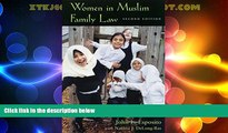 Big Deals  Women in Muslim Family Law, 2nd Edition (Contemporary Issues in the Middle East