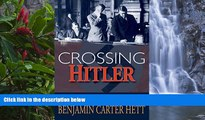 Deals in Books  Crossing Hitler: The Man Who Put the Nazis on the Witness Stand  READ PDF Online