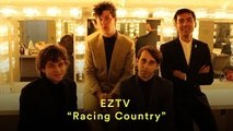 "EZTV: ""Racing Country"" (Official Music Video)"