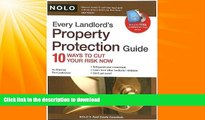 EBOOK ONLINE  Every Landlord s Property Protection Guide: 10 Ways to Cut Your Risk Now (book w/