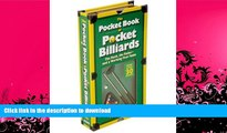 GET PDF  [   The Pocket Book of Pocket Billiards: The Rack, the Rules and a Working Pool Table   ]