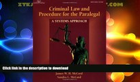 FAVORITE BOOK  Criminal Law   Procedure for the Paralegal: A Systems Approach  BOOK ONLINE