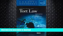 Principles of Tort Law Concise Hornbook Series 3d