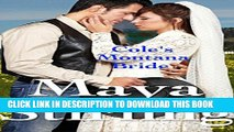 [PDF] Cole s Montana Bride (Sweet,clean Western Historical Romance)(Montana Ranchers and Brides