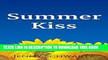 [PDF] Summer Kiss (Texas Kisses Book 3) Popular Online