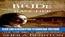 [PDF] Mail Order Bride: Lonely Older Bride Saves The Troubled Young Rancher; Clean Western