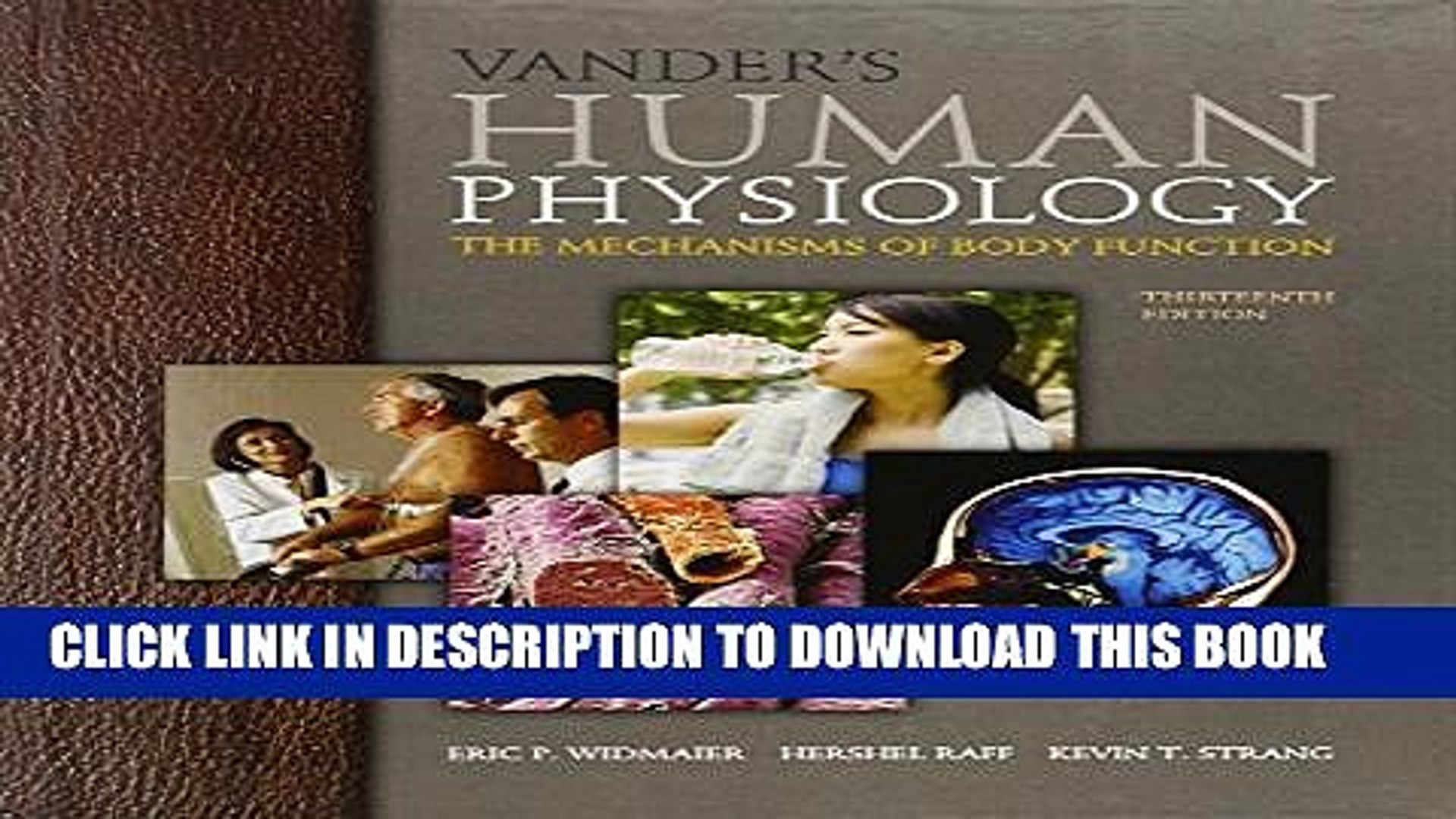 [DOWNLOAD] PDF BOOK Vander s Human Physiology: The Mechanisms of Body  Function, 13th Edition