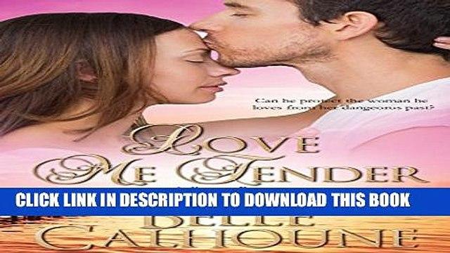 [PDF] Love Me Tender (Seven Brides Seven Brothers Book 4) Full Online