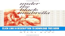 [PDF] Under the Black Umbrella: Voices from Colonial Korea, 1910-1945 Popular Online