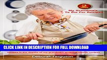 [PDF] Best Recipes: Healthy Recipes: Dinner Recipes: Cook book 2: My Grandma s to Die for Recipes:
