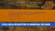 [DOWNLOAD] PDF BOOK The Ancient Egyptian Pyramid Texts (Writings from the Ancient World) New