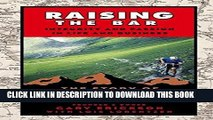 [PDF] Raising the Bar: Integrity and Passion in Life and Business: The Story of Clif Bar Inc. Full