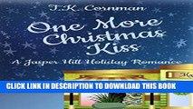 [PDF] One More Christmas Kiss: A Jasper Hill Holiday Romance (The Jasper Hill Romance Series)