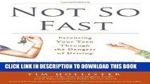 [PDF] Not So Fast: Parenting Your Teen Through the Dangers of Driving Popular Online