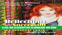 [Read PDF] Reflections of a Successful Wallflower: Lessons in Business; Lessons in Life Download