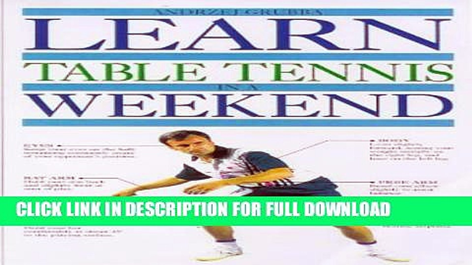 [DOWNLOAD PDF] Learn Table Tennis in a Weekend (Learn in a weekend) READ BOOK FULL
