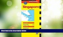 Big Deals  Singapore Travel Map: 8th Edition (Periplus Travel Maps)  Full Read Most Wanted