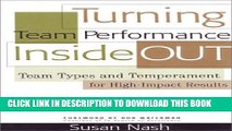 [BOOK] PDF Turning Team Performance Inside Out: Team Types and Temperament for High-Impact Results