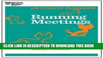 [PDF] Running Meetings (HBR 20-Minute Manager Series) (20 Minute Manager) Full Online