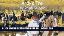 [DOWNLOAD PDF] Andy s Trail    A Cowboy Chatter Article (Cowboy Chatter Articles) READ BOOK FULL