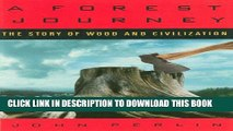 [BOOK] PDF A Forest Journey: The Story of Wood and Civilization: The Story of Woods and