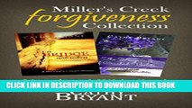 [PDF] MILLER S CREEK FORGIVENESS COLLECTION: A Christian Intrigue Novel/Romantic Suspense and a