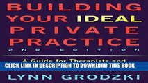 [PDF] Building Your Ideal Private Practice: A Guide for Therapists and Other Healing Professionals
