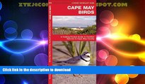 READ BOOK  Cape May Birds: A Folding Pocket Guide to Familiar Species in Cape May County (Pocket