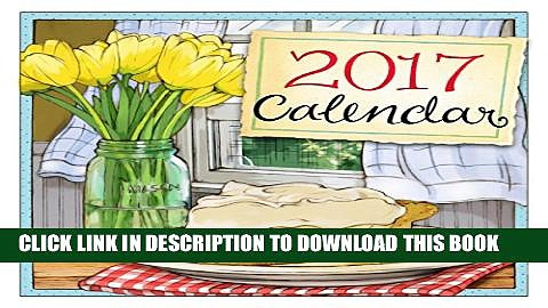 [PDF] 2017 Gooseberry Patch Wall Calendar Full Collection[PDF] 2017 Gooseberry Patch Wall Calendar